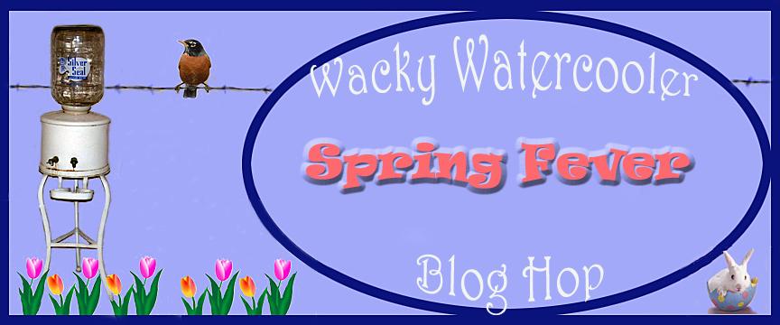 Wacky Watercooler February 2015 Spring Fever Banner